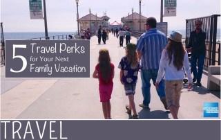 family_travel_enjoying_benefits_american_express2