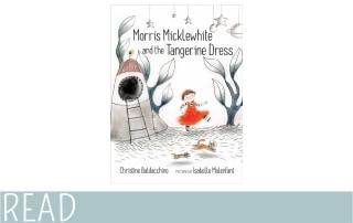 kidsbooks_review_Morris_Micklewhite_Tangerine_Dress