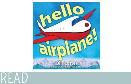Kids Book Review Hello Airplane