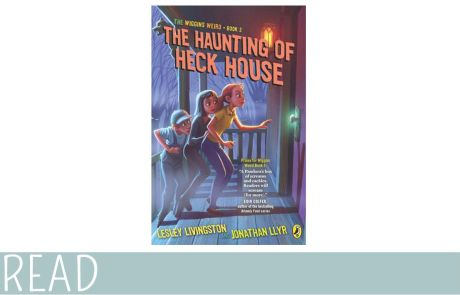 Kids Book Review Haunting of Heck House