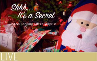 Keeping The Kids' Christmas Gifts a Secret