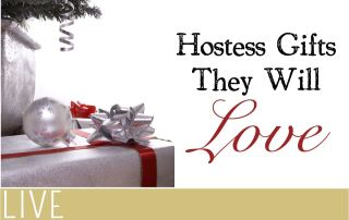 Hostess Gifts They Love