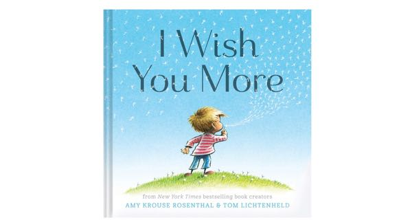 Kids Book Review I Wish You More
