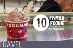 Family-Travel-Pasadena-California-Family-Foodie-Picks