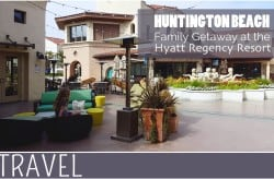 Family-Travel-Huntington-Beach-Hyatt-Regency-Resort-Review