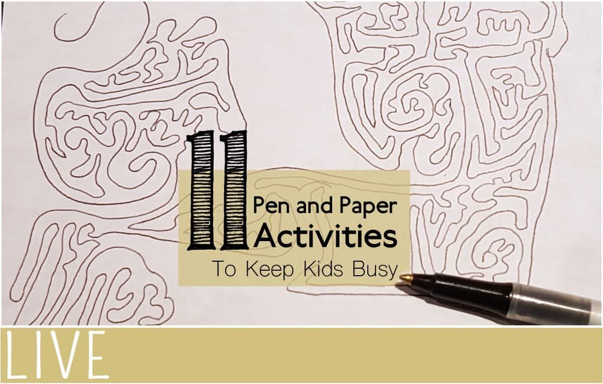 Paper and Pen Activities to Keep Kids Busy
