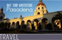Family-Travel-Pasadena-Day-Trip-Ideas
