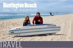 family travel Huntington Beach Day Trip Adventure