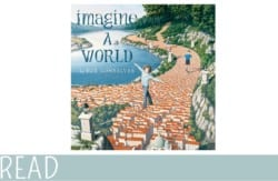kids Book Review Imagine a World cover art