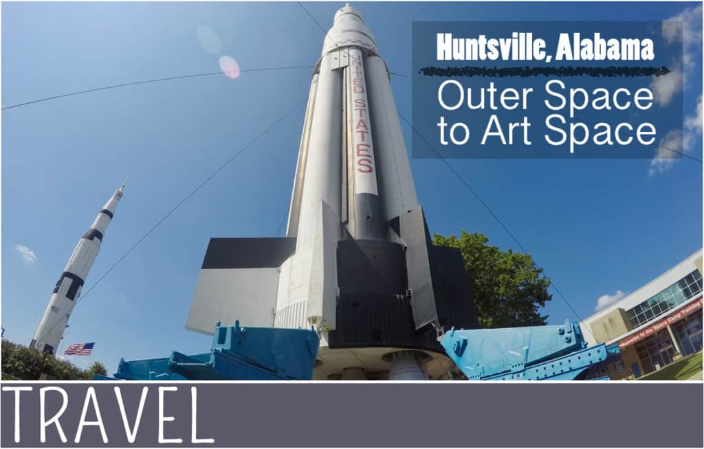 Huntsville alabama from outer space to art space for Outer space travel