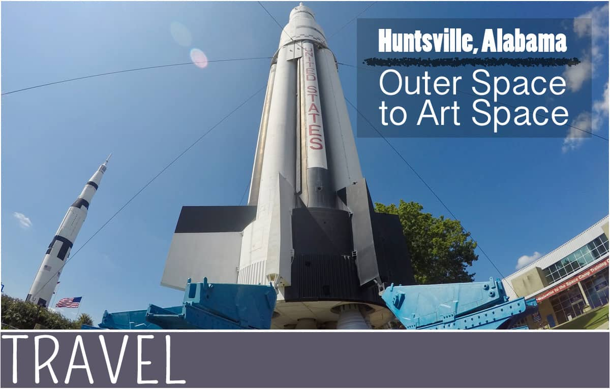 everythingmom Huntsville, Alabama Outer Space to Art Space travel banner