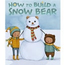 holiday christmas book countdown 2016 - How to Build a Snow Bear