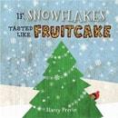 holiday christmas book countdown 2016 - If Snowflakes Tasted Like Fruitcake