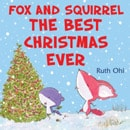 holiday christmas book countdown 2016 - Fox and Squirrel: The Best Christmas Ever