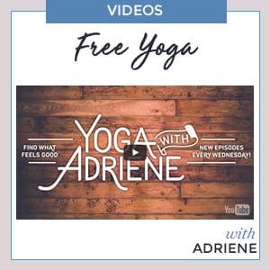 Yoga with Adriene | EverythingMom