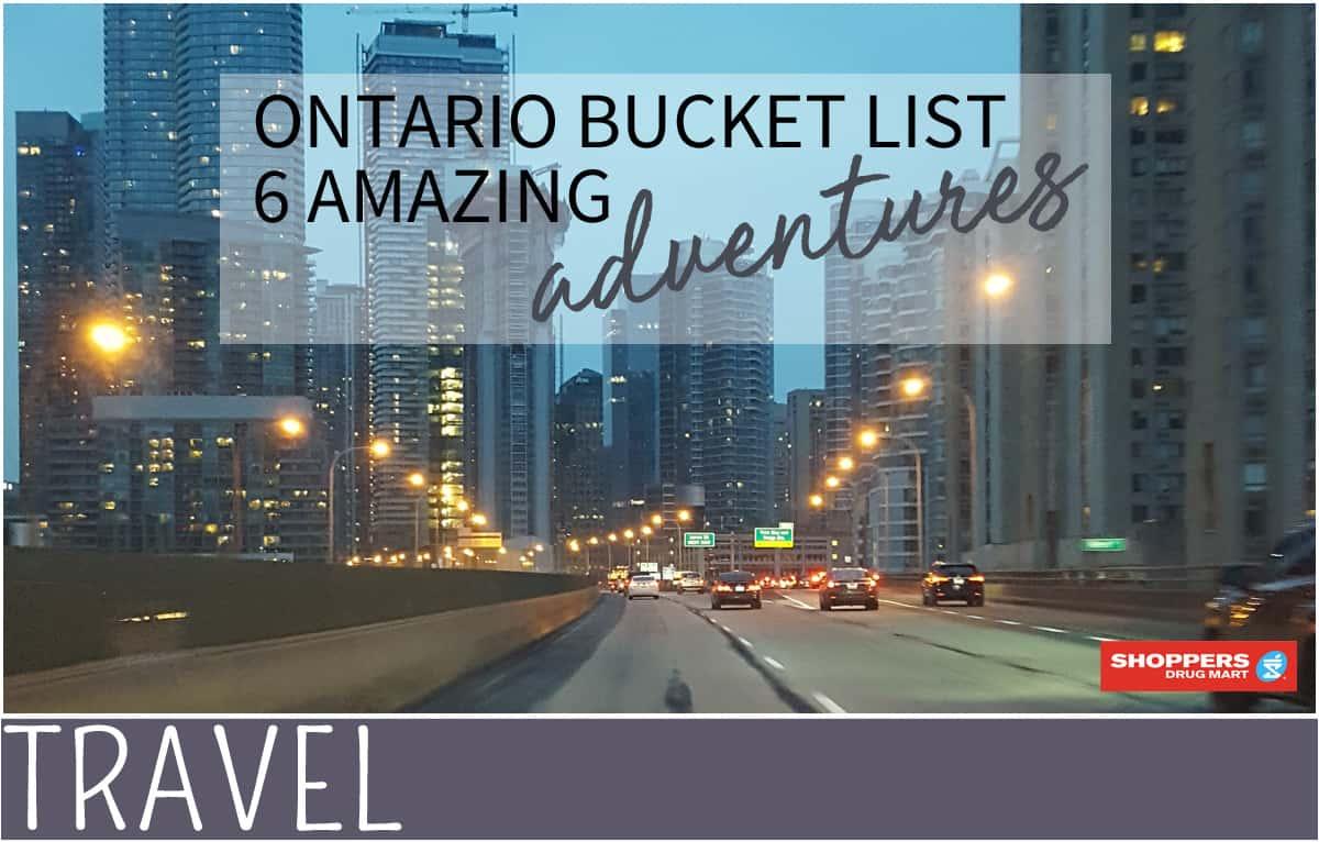 amazing ontario bucket list for family travel cityscape image