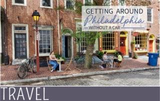everythingmom family travel tips on getting around Philadelphia streetscape image