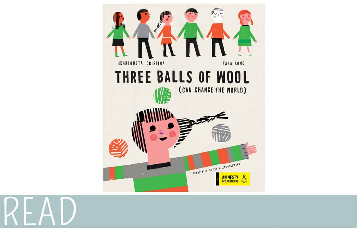Three Balls of Wool Can Change the World book cover art