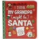 holiday christmas book countdown 2017 - I Think My Grandpa Might be Santa