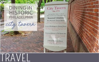 family travel everythingmom historic philadelphia city tavern review