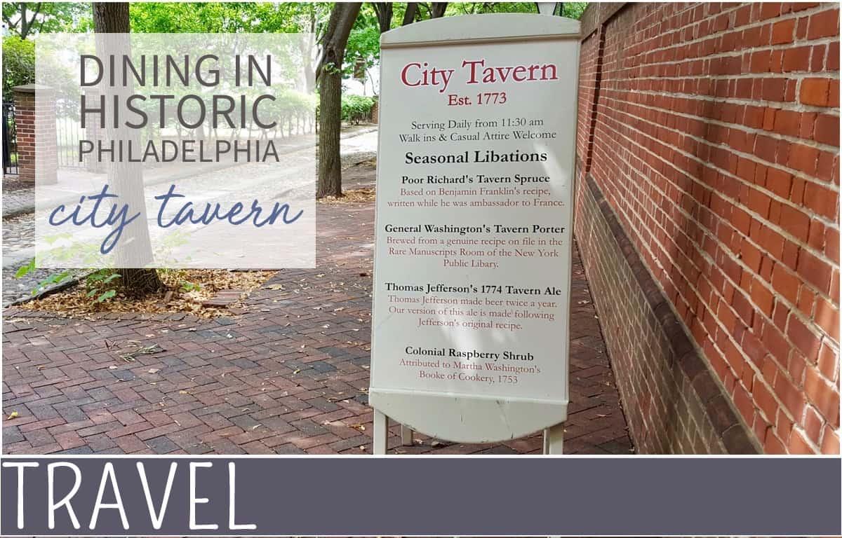 City Tavern specials in historic Philadelphia