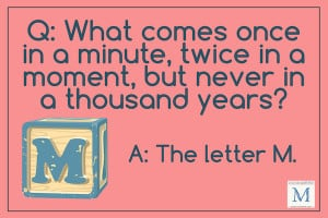 riddle for kids what comes once in a minute