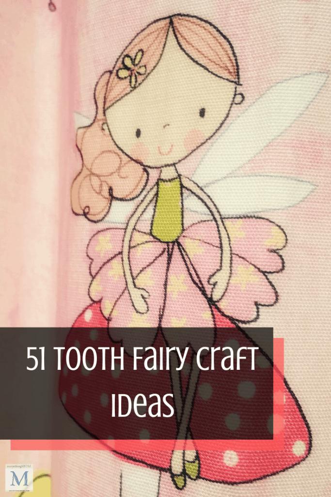 51 Tooth Fairy Craft Ideas