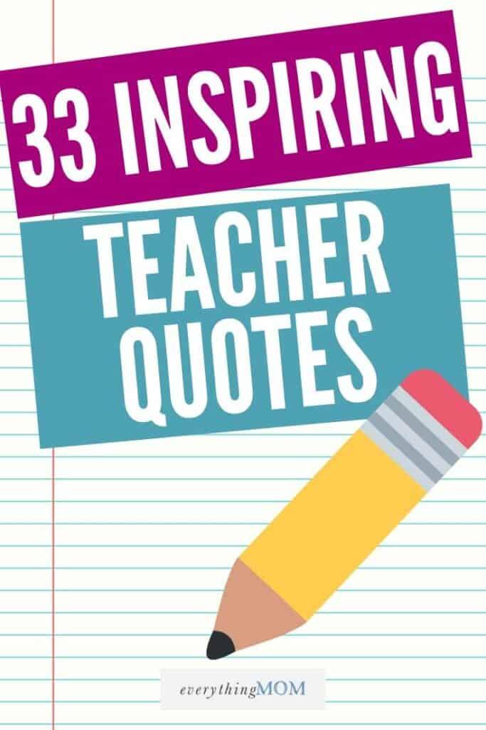 33 Inspiring Teacher Appreciation Quotes Everythingmom